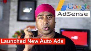 Google Adsense Launched New Auto Ads System to earn 20% more Revenue for Blogs & Websites