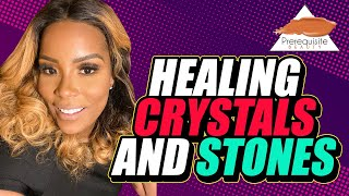 Healing Crystals and Stones | Prerequisite Beauty
