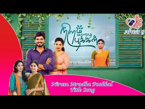 Niram Maradha Pookkal Serial Title Song