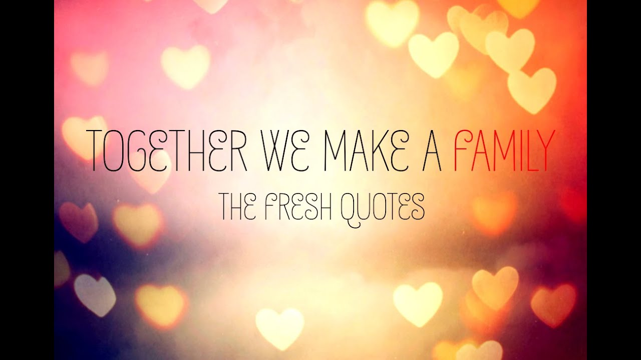 family quotes and sayings youtube