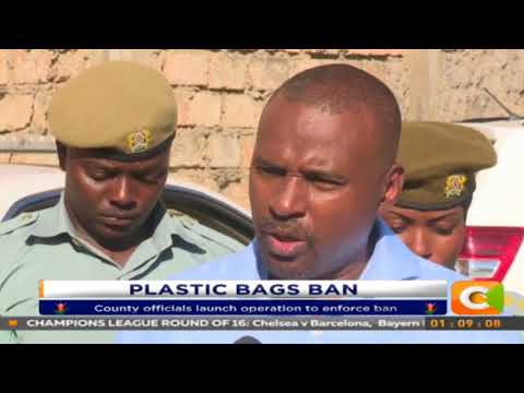 31 traders arrested for defying the Plastic ban in Mombasa
