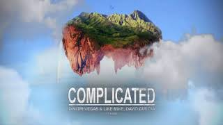 Video Complicated (Dimitri Vegas and Like Mike, David guetta FT Kiara) *1 HOUR* download MP3, 3GP, MP4, WEBM, AVI, FLV Desember 2017