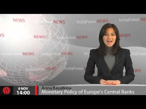 InstaForex News 8 November. Monetary Policy of Europe's Central Banks