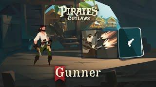 01 | Gunner | Pirates Outlaws