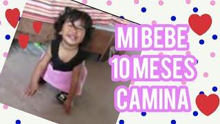 bebe de 10 meces empiesa a  caminando