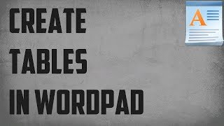 How To Create Table In WordPad ✔