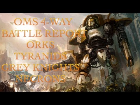 OMS 4-way Free For All Battle Report Warhammer 40k
