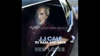J.J. Cale - New Lover