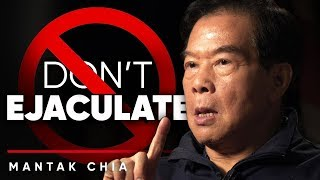 Download DON'T EJACULATE - Mantak Chia Describes Why You Should Not Be Ejaculating | London Real