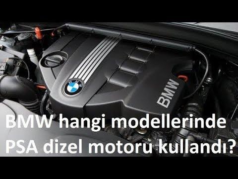 BMW hangi modellerinde PSA (Peugeot-Citroen) PSA dizel motoru kullandı?