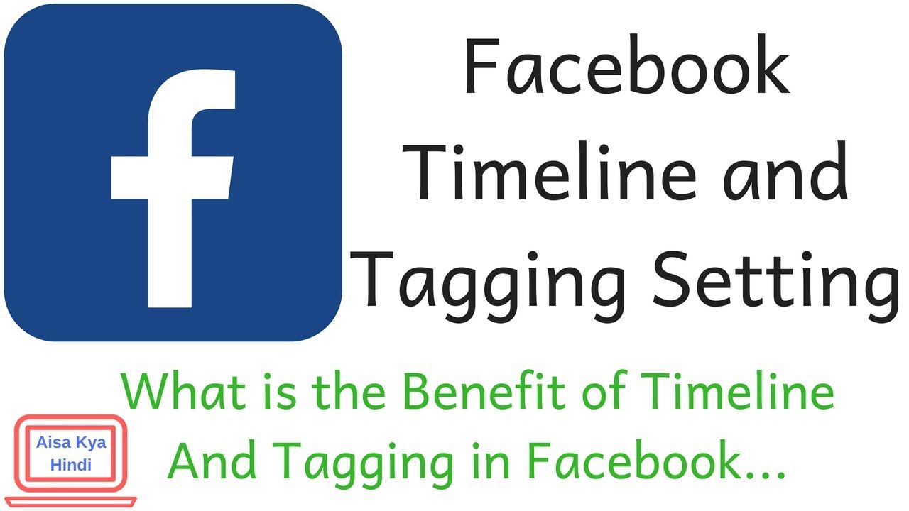 Facebook Timeline and Tagging Setting || What is the Benefit of Timeline And Tagging in Facebook |