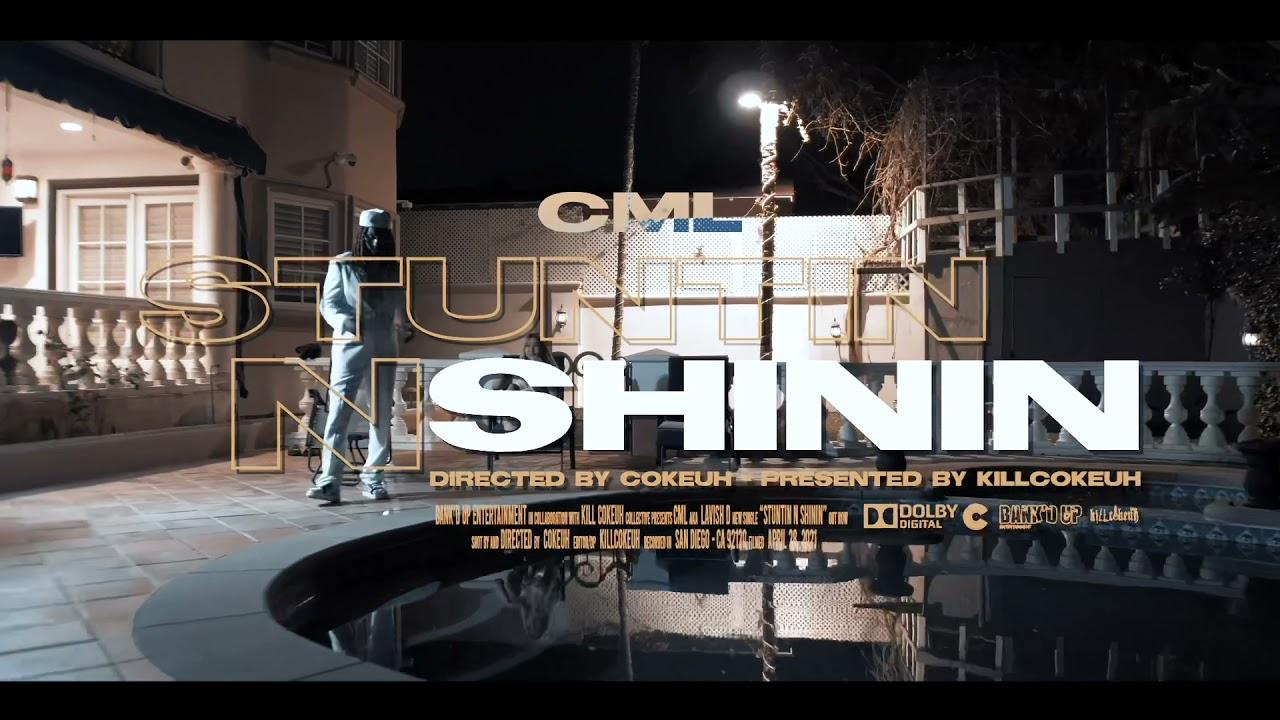 "CML ""Stuntin N Shinin"" (Official Video)"