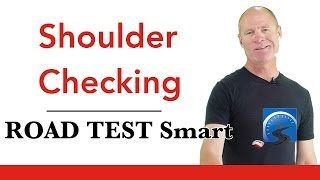 How to Shoulder (Head)  Check   Pass A Road Test Smart