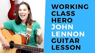 Easy Guitar Song - Working Class Hero John Lennon Guitar Lesson