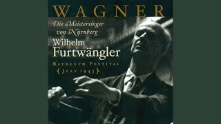 Die Meistersinger von Nurnberg (The Mastersingers of Nuremberg) : Act III Scene 4: Gruss Gott,...