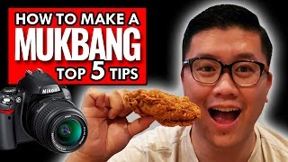 Tips To Make MUKBANG/Eating Show Videos