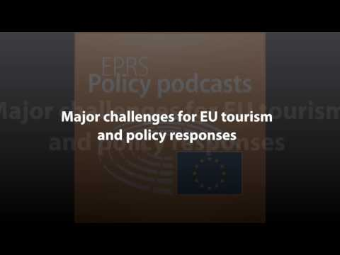 Major challenges for EU tourism and policy responses [Policy Podcast]