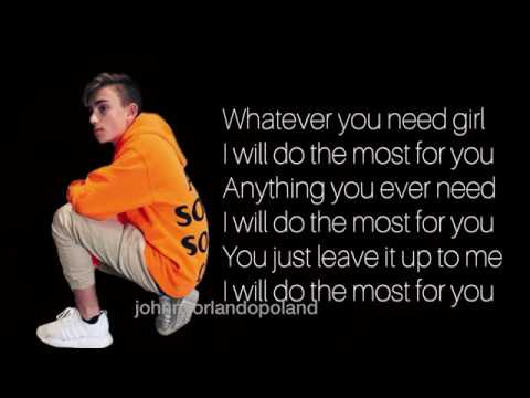 The most ( lyrics) - Johnny Orlando's new single