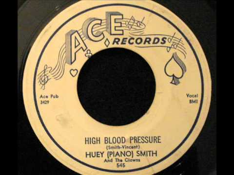 "Huey ""Piano"" Smith - High Blood Pressure"