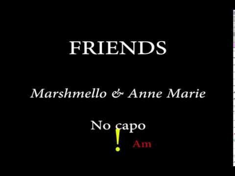 FRIENDS - MARSHMELLO & ANNE MARIE - Easy Chords and Lyrics
