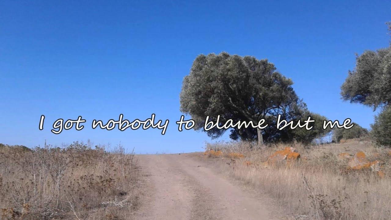Chris Stapleton - Nobody to Blame (with lyrics) Chords