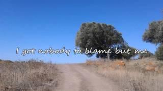 Chris Stapleton - Nobody to Blame (with lyrics)