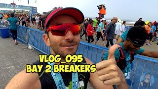 VLOG_095 - BAY TO BREAKERS