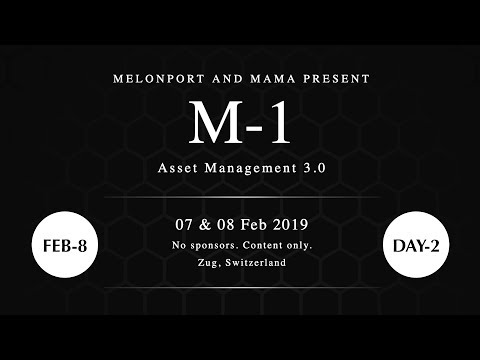 M-1 | Asset Management 3.0 Conference | Day 2