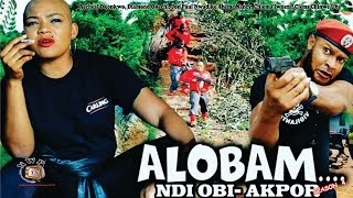 Alobam Season 4  - 2016 Latest Nollywood Igbo Movie