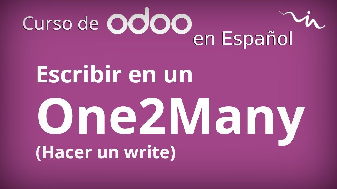 Cursos Odoo - Escritura (write) en campos One2Many