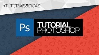 Tutorial Photoshop: Como fazer uma capa moderna para o YouTube