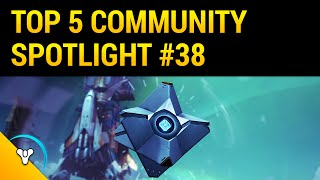 Planet Destiny: Top 5 Community Spotlight #38