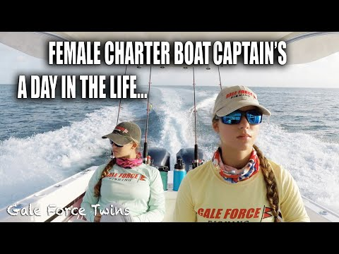A DAY IN THE LIFE OF A (FEMALE) CHARTER BOAT CAPTAIN | Gale Force Twins