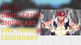 Smelt Devil Fruit Showcase | One Piece Legendary Roblox | ConFuseeed