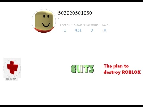 The Plan To Destroy Roblox 1xs Alt And C00lkidd The 1x1x1x1 Documentary Part Iii