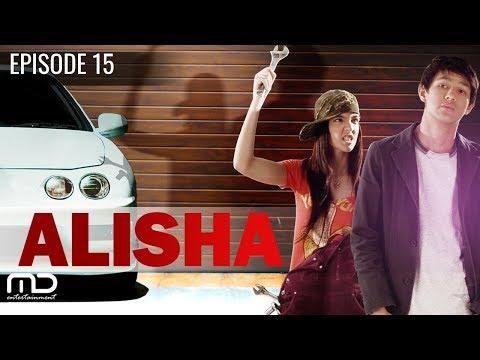 Alisha - Episode 15 Tamat