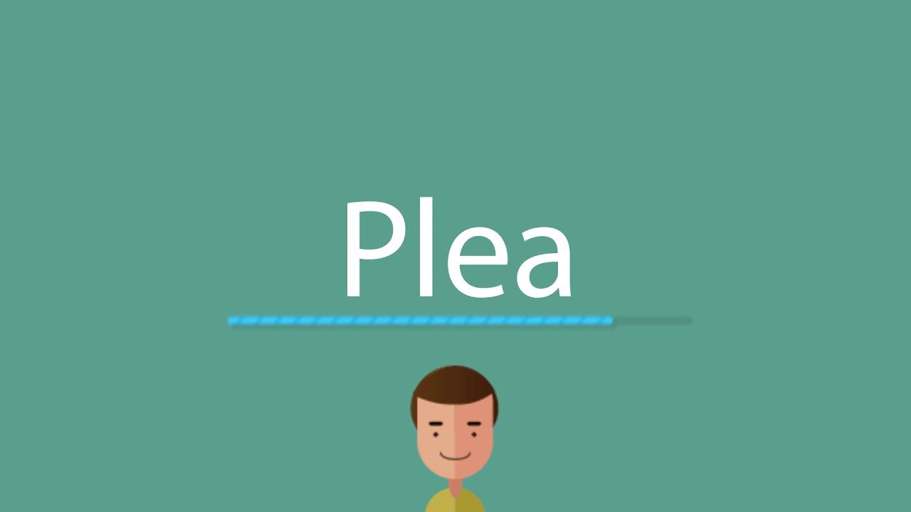 Plea pronunciation