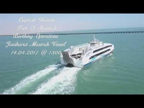 Port Of Shannah Berthing Operations  Jawharat Masirah Vessel