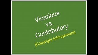 Vicarious vs. Contributory Copyright Infringement Explained