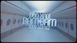 Don Xabi x Tony Gomez -- BAM BAM Music Vidéo 4K