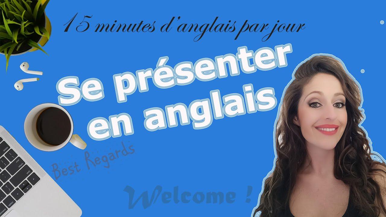 Se présenter en anglais - cours anglais débutant