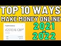 Top 10 Ways You Can Make Money Online With ZERO Money In 2021 (Fast Methods) - Make Money Online