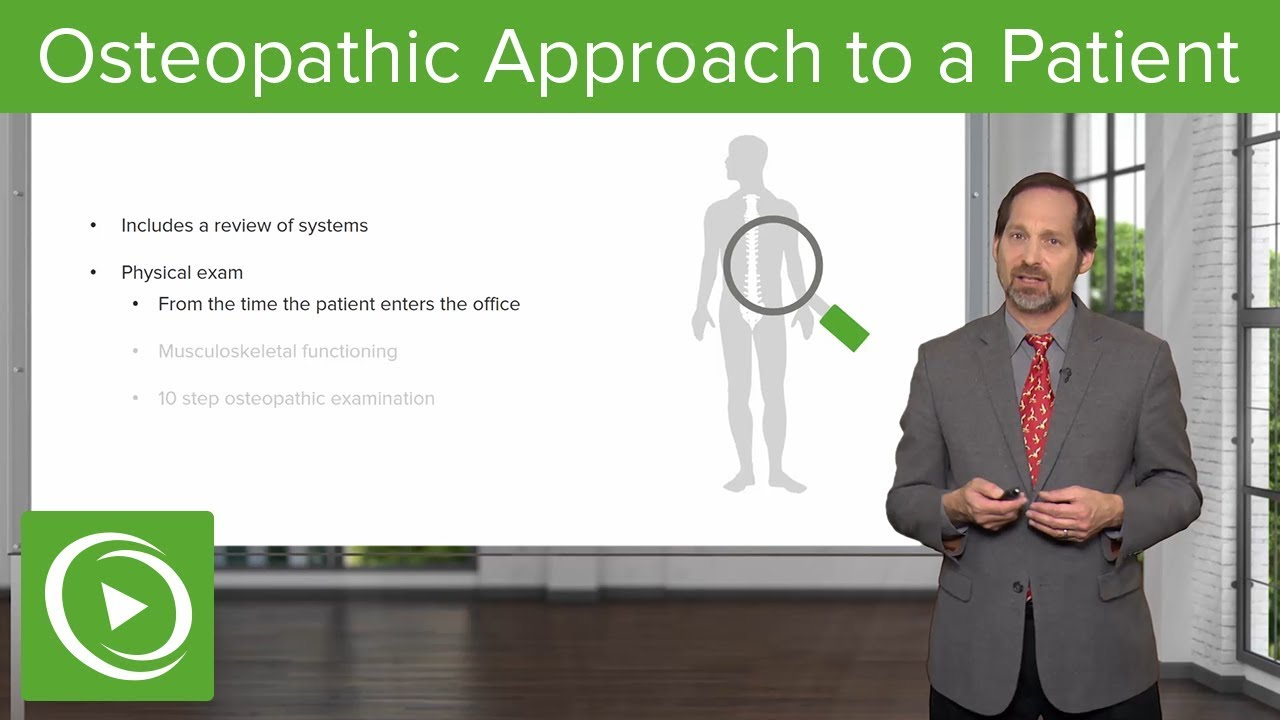 Osteopathic Approach to a Patient – Osteopathic Manipulative Medicine (OMM) | Lecturio