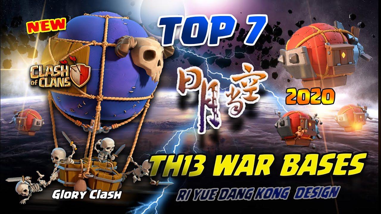 *Anti Zap* Top 7 Th13 War Bases WITH LINK 2020 July /Ri Yue Dang Kong Design/Anti 2-3 Star/COC #533