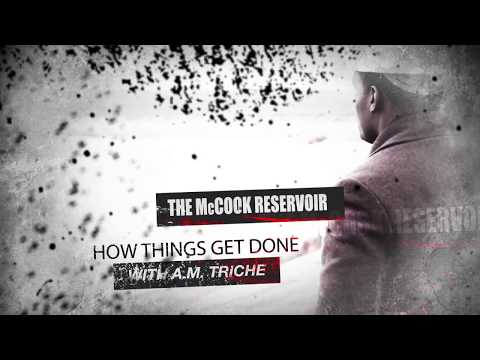 'How Things Get Done' - The McCook Reservoir