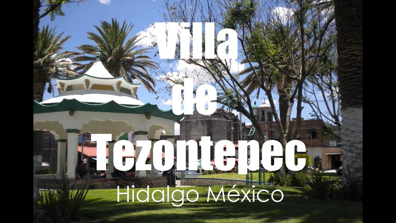 Corredor Turistico De Hidalgo Mxico Villa De Tezontepec