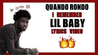 Quando Rondo - I Remember feat Lil Baby (Lyric Video)