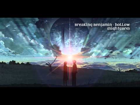Breaking Benjamin - Hollow (Nightcore)