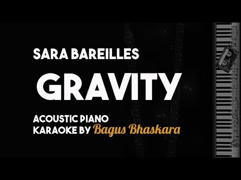 Sara Bareilles - Gravity (Piano Karaoke Backing Track With Lyrics on Screen)
