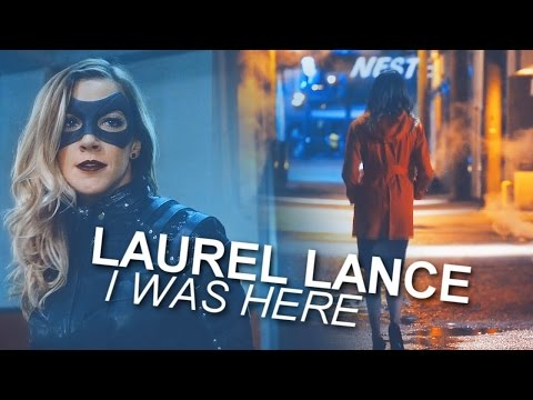 Laurel Lance | I Was Here (A Tribute to the Queen) - YouTube